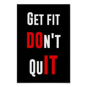 The very colrful illustration of get fit dont quit.